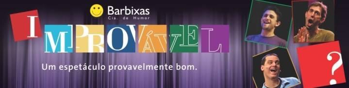 """""""Improvável"""", da Cia Barbixas de Humor, se apresenta em Jacareí"""